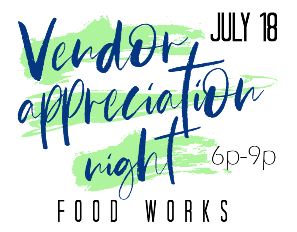 Vendor Appreciation Night @ Food Works | Chattanooga | Tennessee | United States
